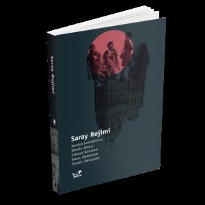 Saray Rejimi - Kaldıraç Yayınevi